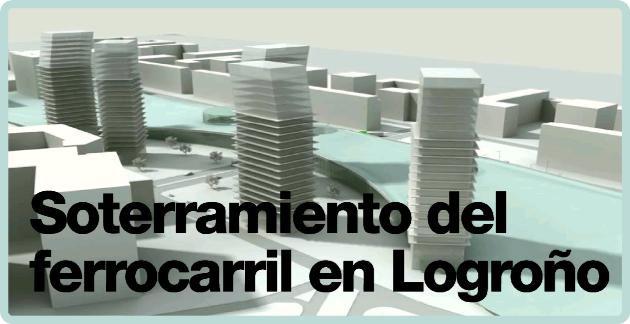 Soterramiento del Ferrocarril en Logroño